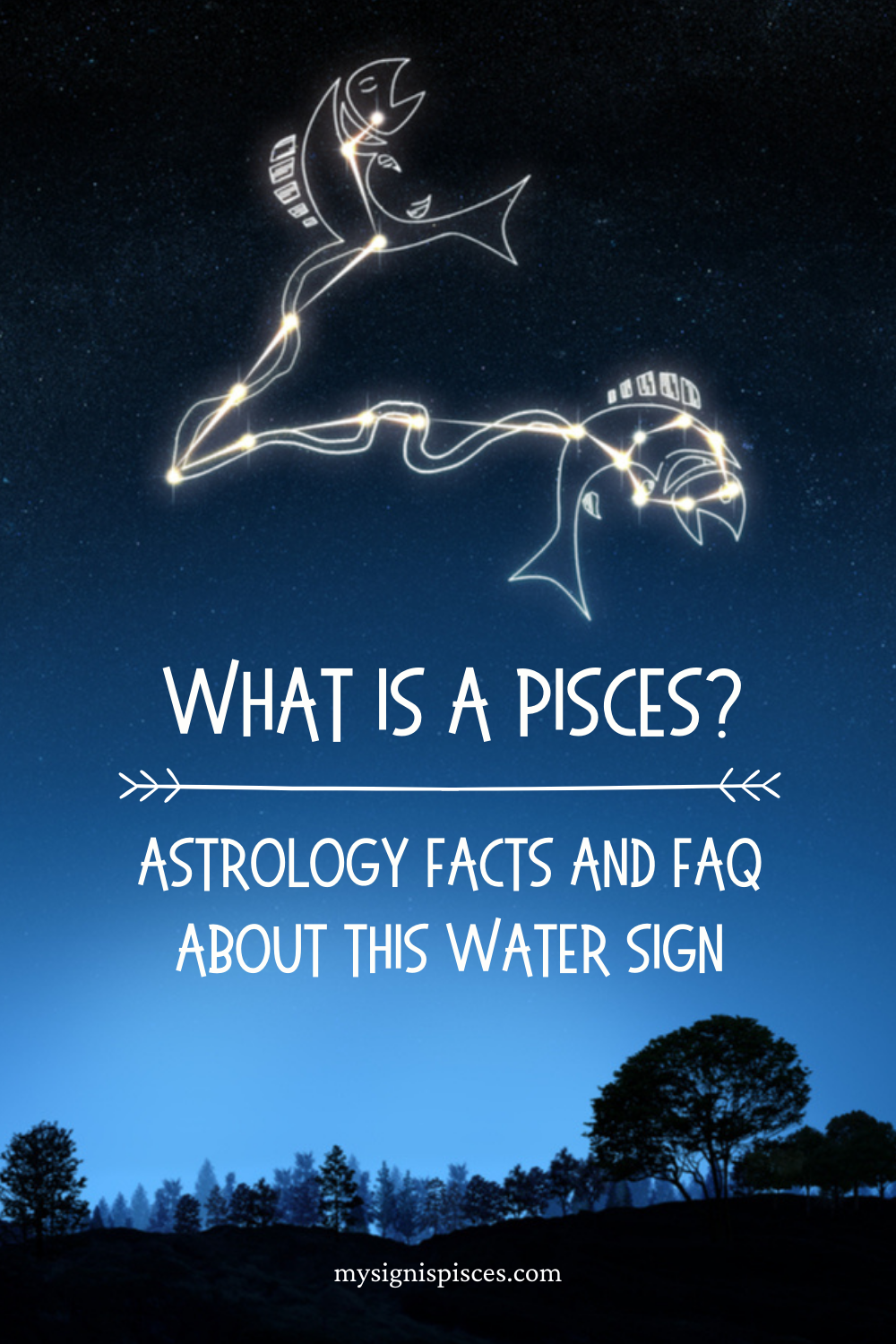 What Is An Pisces_ Astrology Facts And FAQ About This Water Sign #pisces #piscessign #astrology #zodiac